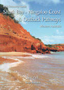 Wild Discovery Guide - Shark Bay - Ningaloo Coast & Outback Pathways Western Australia